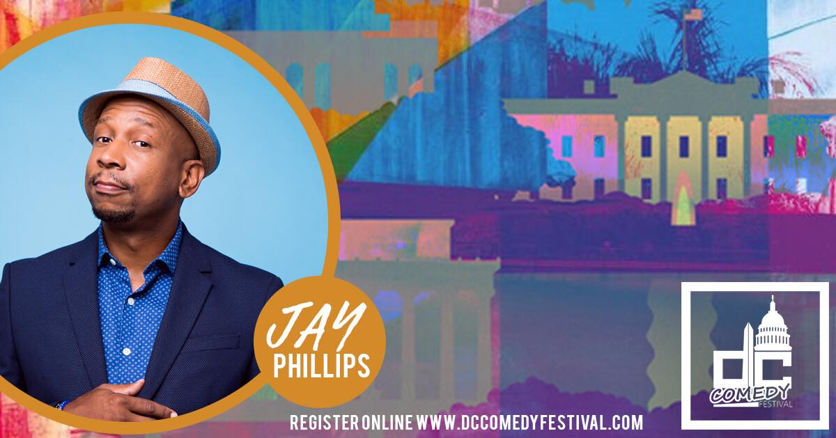 DC Comedy Festival presents: Jay Phillips
